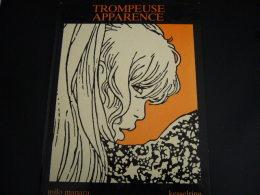 MANARA: TROMPEUSE APPARENCE. KESSELRING. 1984 - Manara