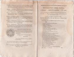 Bulletin Des Lois N° 123 - 1831 - Nomination Pairs De France, Pont De Dax Landes, Sur Garonne à Muret - Décrets & Lois