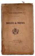 Inauguration De La Statue De BOUCHER DE PERTHES.43 Pages.1909.photo. - Picardie - Nord-Pas-de-Calais
