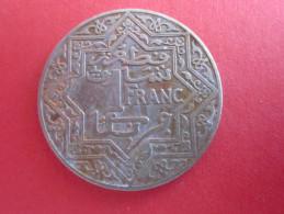 Emetteur Maroc 1921-1924 Valeur 1 Franc (1 MAF) YOUSSEF Métal Nickel Poids 7,8 G Diamètre 27 Mm Epaisseur 1,5 Mm Ronde - Marruecos