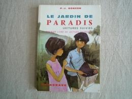 Paul Jacques Bozon Le Jardin De Paradis Illustrations Daniel Dupuy Delagrave 1980. Voir Photos. - Books, Magazines, Comics