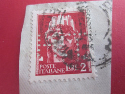 ITALIE ITALIA TIMBRE Sur Fragment  PERFORE PERFORES PERFIN PERFINS PERFORATION PERFORIERT LOCHUNG PERFORATI PERCE PERFO - Altri