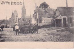 AK Wancourt - Die Zehner Kehren Von Der Front In Ihr Quartier Zurück - 1. WK (24231) - Arras