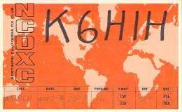 Amateur Radio QSL - K6HIH - Northern Calif, DX Club -USA- 1974 - 2 Scans - Radio Amateur
