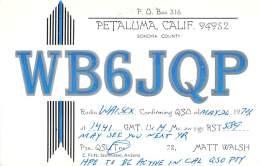 Amateur Radio QSL - WB6JQP - Petaluma, CA -USA- 1974 - 2 Scans - Radio Amateur