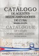 CATALOGO DE AGENTES REENCAMINADORES DE CUBA.  NEW!!!!!. CATALOGUE OF CUBAN FORWARDING AGENT. INGLISH- SPANISH - Cuba