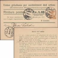 Suisse 1911. Entier Postal Timbré Sur Commande. Texte En Romanche. Union Pour L'aide Aux Orphelins Des Grisons - Langues