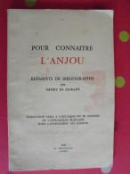 Pour Connaître L'Anjou. éléments De Bibliographie Par Henry De Morant. 1959. Angers. Siraudeau - Pays De Loire