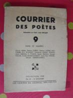 Courrier Des Poètes N° 9. 1938. Jean Delaet. Adam Aubrey Carème Ferrare Flouquet Marcou Poirion Rouzed - Poésie