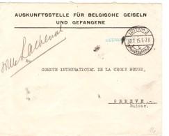Guerre-Oorlog 141-18 Lettre En Franchise Belgische Geiseln&Gefangene Lüttich 30/7/15 N.Croix Rouge Genève PR3270