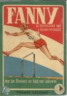 FANNY DE GESCHIEDENIS VAN 4 GOUDEN MEDAILLES ( FANNY BLANKERS-KOEN ) ( Olympische Spelen ) - Livres
