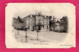BLAYE, Hôtel Des Postes, (Bergeon), (Gironde 33) - Blaye