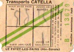 VP5320 - Ticket De Transport CATELLA ( Autocar ) Je Pense CHAMONIX X LE FAYET LES BAINS - Bus