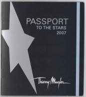 Achat Immédiat  Publicité PASSEPORT  2007    Thierry MUGLER - Books