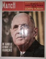 Paris Match N°1041 19/04/1969 Le Double Pari Du Général De Gaulle - Arabes Et Israéliens - Le Corps Humain - Ted Kennedy - Informations Générales