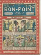 """LE BON-POINT AMUSANT  N° 502  """" LE TRAPPEUR NOVICE """"   -  ALBIN MICHEL   1922 - Magazines Et Périodiques"""
