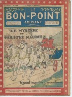 """LE BON-POINT AMUSANT  N° 508  """" LE MYSTERE DU GOUFFRE MAUDIT """"   -  ALBIN MICHEL   1922 - Magazines Et Périodiques"""