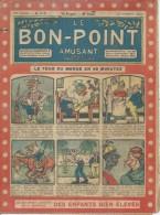 """LE BON-POINT AMUSANT  N° 515  """" LE TOUR DU MONDE EN 45 MINUTES """"   -  ALBIN MICHEL   1922 - Magazines Et Périodiques"""