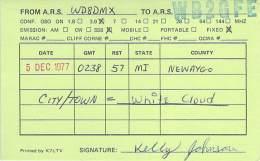 Amateur Radio QSL - WD8DMX - White Cloud, MI (Newaygo County) -USA- 1977
