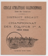 59 NORD - VALENCIENNES Calendrier De La Saison Sportive Du Cercle Athlétique Valenciennois - Football