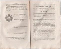 Bulletin Des Lois N° 180 - 1832 - école Vétérinaire Alfort, Pont à St Thibaut Cher,  à Lyon, Musique, Pernes Vaucluse - Décrets & Lois