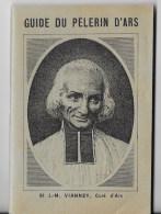 Guide Du Pélerin D'Ars 1936 - Religion