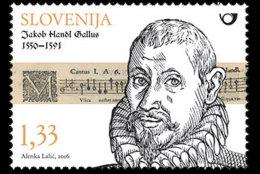 Slovenia Slowenien 2016 MNH** 2016-01  Jacobus Gallus - Slovenië