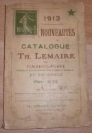 Catalogue Lemaire - 1913 - 200 Pages - Frais De Port 2 Euros - Littérature