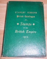 Stanley Gibbons - 1912 - 340 Pages - Frais De Port 2 Euros - Specialized Literature