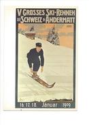 15115 -  Andermatt 1909 Plakat Für V. Grosses Skirennen Der Schweiz Pellegrini  (Reproduction D'affiche Format 10X15) - UR Uri