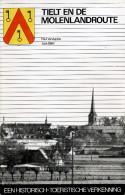 TIELT En De MOLENLANDROUTE - Een Historisch & Toeristische Verkenning - Géographie
