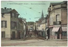 CPA - 76 - MONTIVILLIERS - Rue Léon Gambetta - Couleurs - - Montivilliers