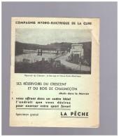 COMPAGNIE    HYDRO ELECTRIQUE  DE LA CURE   Ses Reservoirs Du Crescent   Du Bois De Chaumecon Reglement De Peche - Publicités