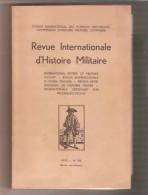 REVUE INTERNATIONALE D´HISTOIRE MILITAIRE - N°29 - 1970 - Plan D´invasion à L´ouest, P G Belges, Résistance. - - Guerre 1939-45