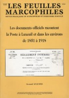 La Poste A Luxeuil - 56 Pages - Supplement Feuilles Marcophiles - Frais De Port 1.50 Euros - Littérature