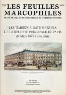 Timbres A Date De La Recette Principale De Paris - 72 Pages - Supplement Feuilles Marcophiles - Frais De Port 1.50 Euros - Littérature