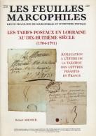 Les Tarifs Postaux En Lorraine - 48 Pages - Supplement Feuilles Marcophiles - Frais De Port 1.50 Euros - Littérature