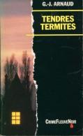 Arnaud Tendres Termites - Fleuve Noir