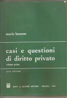 CASI E QUESTIONI DI DIRITTO PRIVATO - Diritto Ed Economia
