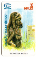 ANGOLA REF MV CARDS ANG-1 30U RAPARIGA