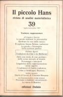 IL PICCOLO HANS RIVISTA DI ANALISI MATERIALISTICA 39 - Histoire, Biographie, Philosophie