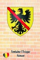 Carte Postale, Armoiries, Coat Of Arms, Heraldry Of The World, Belgium (Hainaut), Fontaine-l'Evêque - Postkaarten