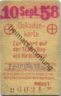 Berlin S-Bahnverkehr - Dekadenkarte - Zur Fahrt Auf Der Stadt- Ring- Und Nordsüdbahn - Preisstufe 1 1958 - Chemins De Fer