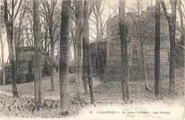 -95- LUZARCHES Le Vieux Château Les Ruines écrite TTB - Luzarches