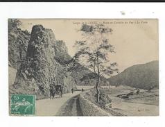 CPA  43 Gorges Loire Route En Corniche Du Puy à La Voûte ND Phot Circulé 1908 TBE - Sin Clasificación