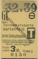 Berlin S-Bahnverkehr - Teilmonatskarte Gartenfeld Berlin Stadt- Und Ringbahn - 3. Klasse Preisst. 3 1939 - Chemins De Fer