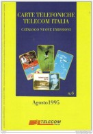 Catalogo Carte Telefoniche Telecom - 1995 N.06 - Schede Telefoniche