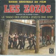 """45 Tours SP - B.O. DU FILM   """" LES ZOZOS  """" Musique VLADIMIR COSMA - Soundtracks, Film Music"""