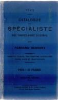 F. SERRANE / 1922 CATALOGUE DU SPECIALISTE DES TIMBRES D EUROPE  (ref CAT22) - Guides & Manuels