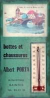 SAINTES  Albert Porta Chaussures THERMOMETRE PUBLICITAIRE Tôle Carton Glaçoïde - Plaques Publicitaires